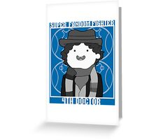Super Fandom Fighter - 4th Doctor Greeting Card