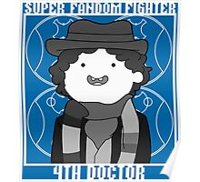 Super Fandom Fighter - 4th Doctor Poster
