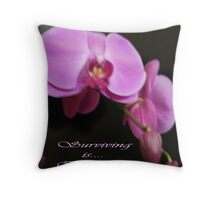 Pink is ... Surviving!  Original Photography All Rights Reserved Lei Hedger 2009 Throw Pillow