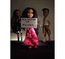 'im a victim of racism' Photographic Print
