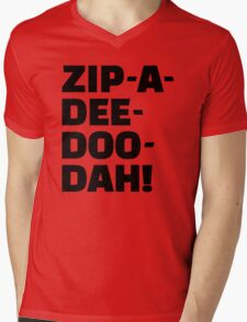 Zip-A-Dee-Doo-Dah! Mens V-Neck T-Shirt