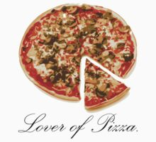 Lover of Pizza by Kelvin Giraldo