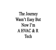 The Journey Wasn't Easy But Now I'm A HVAC & R Tech  by supernova23