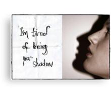 My friend, the shadow. Canvas Print