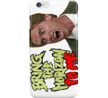 Bring Arnie the Horizon iPhone Case/Skin
