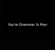 Ironic Grammar Police by ollerhll