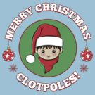 Merry Christmas Clotpoles by sirwatson