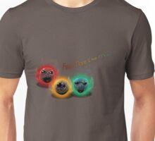 Feel More Live More! Unisex T-Shirt