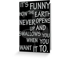 It's Funny how….  Greeting Card