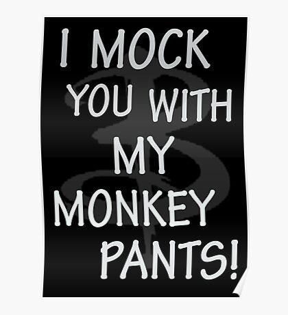 I Mock You…. Poster