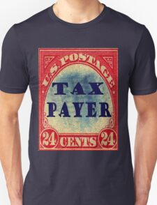 tax payer Unisex T-Shirt