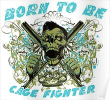 Cage Fighter Poster