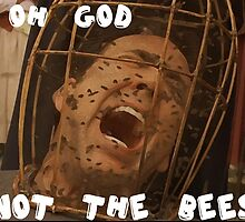 OH GOD NOT THE BEES by jimbobby