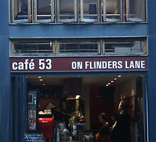Flinders Lane Cafe by JHP Unique and Beautiful Images