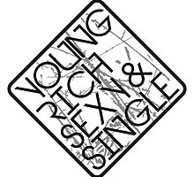 Young Rich Sexy Single Warning Sign Logo by Style-O-Mat