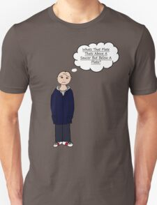 Whats That Plate Thats Above A Saucer But Below A Plate? Unisex T-Shirt