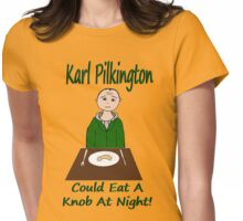I Could Eat A Knob At Night! Womens Fitted T-Shirt