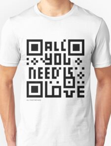 QR Code - All you need is love T-Shirt