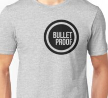 Bullet Proof Unisex T-Shirt