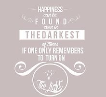 Happiness can be found even in the darkest of times by brainsandbooks