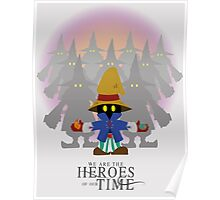 Heroes - Vivi Ornitier and the black mages FF9 Poster