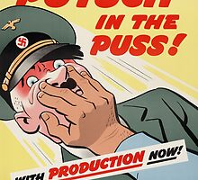 "WW2 War Poster - Vintage Propaganda Poster ""Putsch in the puss"" by verypeculiar"