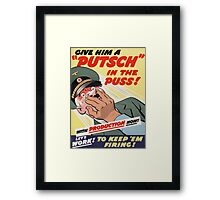 "WW2 War Poster - Vintage Propaganda Poster ""Putsch in the puss"" Framed Print"