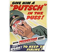 "WW2 War Poster - Vintage Propaganda Poster ""Putsch in the puss"" Poster"