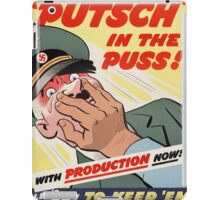 "WW2 War Poster - Vintage Propaganda Poster ""Putsch in the puss"" iPad Case/Skin"