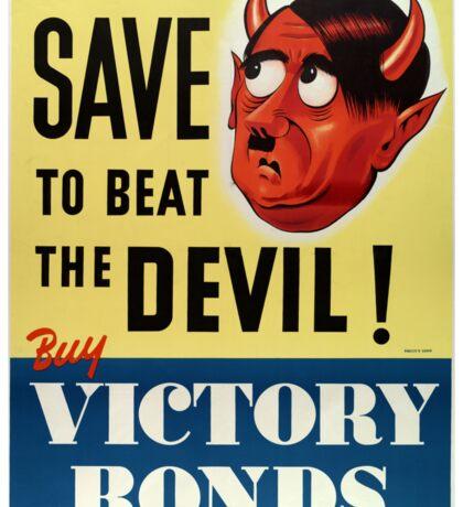 WW2 propaganda print - vintage reproduction propaganda poster - Hitler / Nazi  Sticker