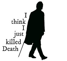 """""""I think I just killed Death"""" Dean Winchester quote by lotifer"""