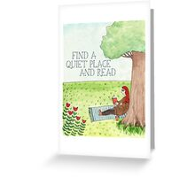 A Quiet Place & Read Greeting Card