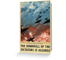 "WW2 War Poster - Vintage Propaganda Poster ""Downfall of Dictators"" Greeting Card"