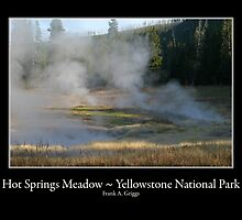 Hot Springs Meadow Four by FrankGImages