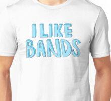 I Like Bands Unisex T-Shirt