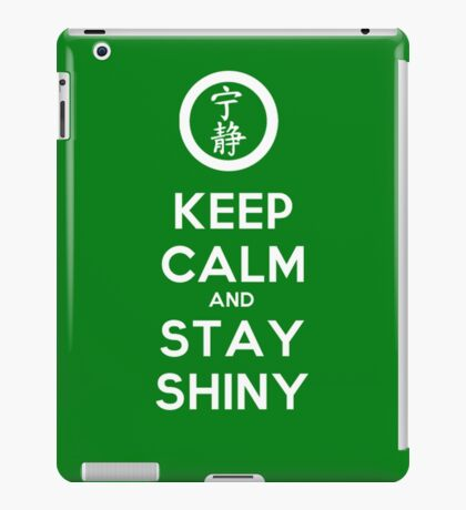 Keep Calm and Stay Shiny iPad Case/Skin