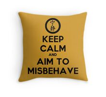 Keep Calm and Aim to Misbehave Throw Pillow