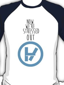 Stressed Out T-Shirt