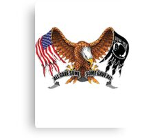 All Gave Some Some Gave All POW MIA Canvas Print