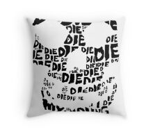 Die Die My Darling Sticker Throw Pillow