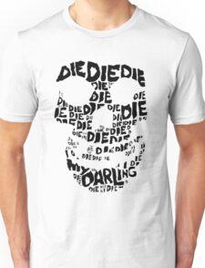 Die Die My Darling Sticker Unisex T-Shirt