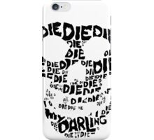 Die Die My Darling Sticker iPhone Case/Skin
