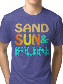 Sand Sun & Fun Tri-blend T-Shirt
