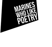 Marines Who Like Poetry by mildredshop