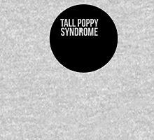 Tall Poppy Syndrome Unisex T-Shirt