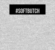 #softbutch Unisex T-Shirt