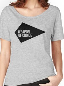 Weapon of Choice Women's Relaxed Fit T-Shirt
