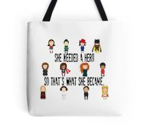 She Needed a Hero  Tote Bag