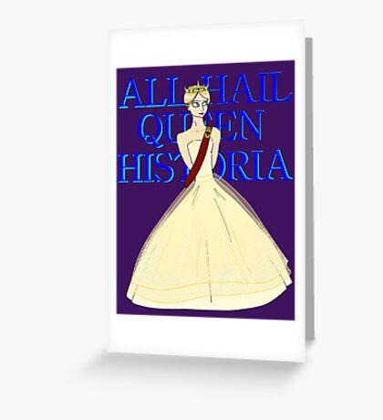 All Hail Queen Historia Greeting Card