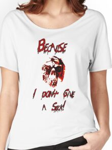 Because I don't give a suck! Women's Relaxed Fit T-Shirt